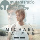 Michael Calfan on Mutants Radio. Episode 209