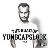 THE ROAD OF YUNGCAPSLOCK VOL 1