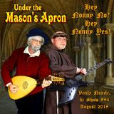 Under the Mason's Apron Folk Show #84 AUG 2018