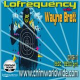 Wayne Brett's Lofrequency Show on Chicago House FM 03-06-17