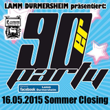 Live @ Lamm Durmersheim: 90er-Party / Summer-Closing - 16|05|2015 - 4,5 hours !!!