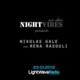 NIGHT VIBES Mix Show, 23.01 Nikolas Gale feat. Rena Rasouli