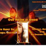 Our House Is Disco #80 from 2013-05-30 with guest DJ Amanda Chavez