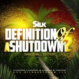 Definition Of A Shutdown .2 (Dancehall Edition)