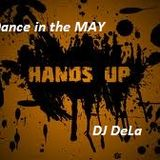 Dance in the MAY - mixed by DJDeLa