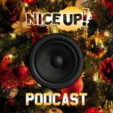 NICE UP! podcast - Dec 2013