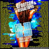 DJ DOTCOM_GYAL DEM TIME AGAIN_DANCEHALL_MIX {2007 - 2015 -EXPLICIT VERSION}