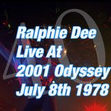 RALPHIE DEE LIVE AT 2001 ODYSSEY JULY 8TH 1978 FULL 90 MINUTES