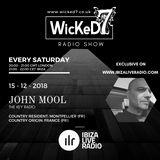 JOHN MOOL - WICKED 7 RADIO SHOW - IBIZA LIVE RADIO 15 - 12 - 2018