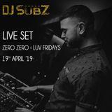 Live set: Zero/Zero x Luv Fridays 19-04-19 (Warmup)