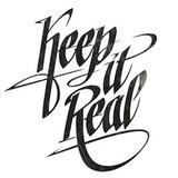 Keep it real - 04-27-2018