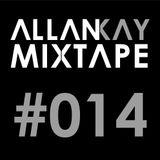 Mixtape #014 - Allan Kay // Deep House Session