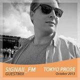 Tokyo Prose - SIGNAll FM Guestmix (10/2013)