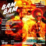 BAM BAM REGGAE #141