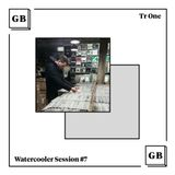 Watercooler Session #7: Tr One