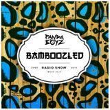 Bamboozled Radio Episode .6.