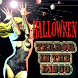 ****Terror in The Disco 2015 (Special Halloween)****