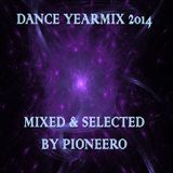 Dance Yearmix 2014 - Mixed & Selected By Pioneero