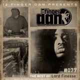 12 FINGER DAN Best of Series Vol. 77 (LORD FINESSE)