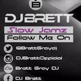 R&B Slow Jamz Mixed By DJ Brett