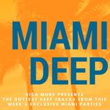 RICH MORE: Miami Deep 20