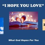 What God Hopes for You: I Hope You Love - Audio