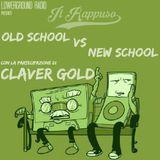 Il Rappuso-Old school vs. new school con intervento di Claver Gold