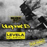 Blueprint 13 - Levela & Impact MC