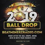 BEATMINERZ RADIO NEW YEARS MIX 2019