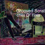 Grooved Scratches Of Time