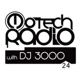 Motech Radio with DJ 3000 - show #24 (1-10-2016)