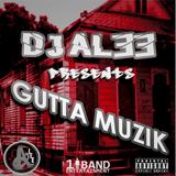 DJ ALEE Presents GUTTA MUZIK