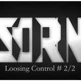 Sorin Kiss present Loosing Control #2/2