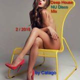 Deep House NU Disco Mix 2 / 2018 by Catago