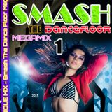 ECHENIQUE MIX - SMASH THE DANCEFLOOR MEGAMIX 1 (2015 CD MIXED SPECIAL XMAS)