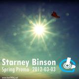 Starney Binson - Spring Promo // 2012-03-03