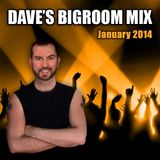 Daves January Bigroom Mix 2014