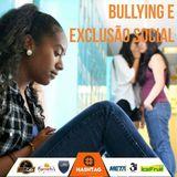 Entrevista sobre bullying, com o psicólogo Bruno Ramos
