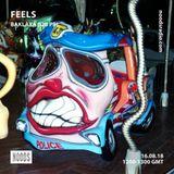Feels W/ Baxlaxa: 16th August '18