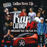 TRAP LATINO MIX... MIXED BY DJ LIL JR (DALLAS RMX DJZ)