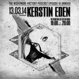 The Nightmare Factory Episode III - mixed by Kerstin Eden