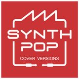 Synthpop Cover Versions