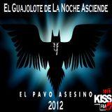 El Pavo Asesino Temp5-El Guajolote de la Noche Asciende 2012