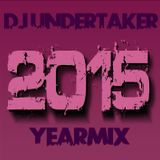 DJ UNDERTAKER YEARMIX 2015