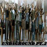 Undaground pt.II MixTape