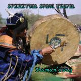 Spiritual space traveling : . Tribal/Psy-trance mix