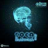 DJ Private Ryan - Soca Brainwash 2014