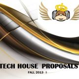 Tech House Proposals 13