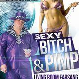 Sexy Bitch & Pimp Living Room Farsang Live Stream @ CelsiusFm