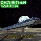 Xtrain to weird mixed by Christian Takker
